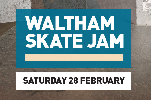 Upcoming Event – Waltham Skate Jam