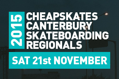 Upcoming Event – 2015 Canterbury Skateboarding Regionals
